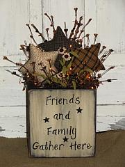Friends and Family Gather Here Homespun Star Arrangement / with color options