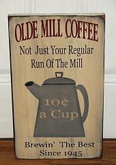 Olde Mill Coffee Primitive Wood Sign