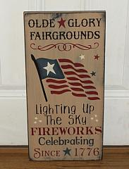 Americana Olde Glory Fairgrounds Lighting up the Sky Fireworks Clebrating Since 1776 Patriotic Sign