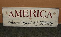 America Sweet Land of Liberty Patriotic Primitive Wood Sign