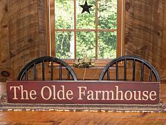 The Olde Farmhouse Primitive Wood Sign