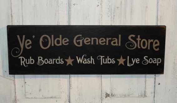 Ye' Olde General Store-Rub Boards-Wash Tub-Lye Soap Primitive Wood Sign