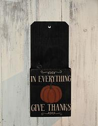 In Everything Give Thanks Primitive Fall Wood Box -Shelf sitter/ Wall hanger