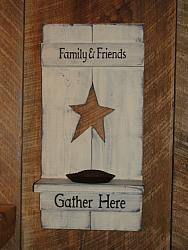 Star Shutter Wall Candle Holder with Candle Pan/ Saying-Family and Friends Gather Here