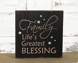 Family Life's Greatest Blessing Primitive Wood Sign