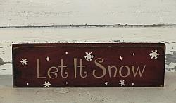 Let It Snow with Assorted Snowflakes Primitive Wood Sign