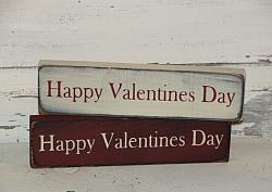 Happy Valentine's Day Primitive Wood Sign / Shelf Sitter