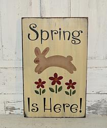 Spring Is Here Primitive Wood Sign