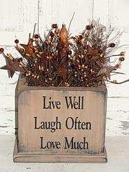 Live Well, Laugh Often, Love Much Primitive Wood Box Light Arrangement