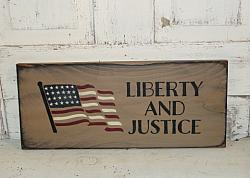 Liberty and Justice Primitive Wood Sign