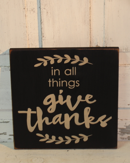 In All Things Give Thanks Primitive Wood Sign