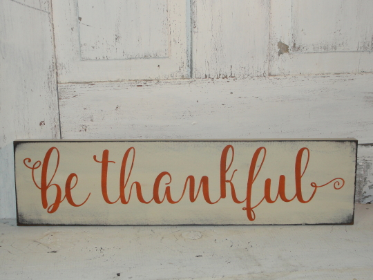 Be Thankful Primitive Wood Sign