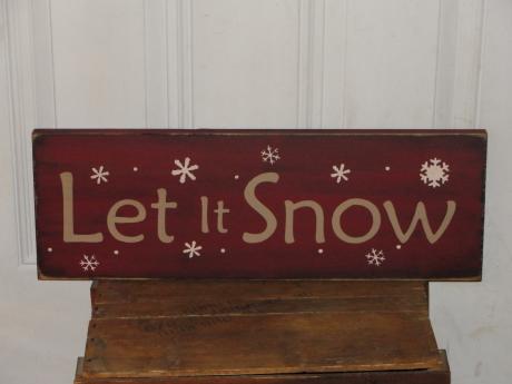 Let It Snow Snowflake Primitive Wood Sign