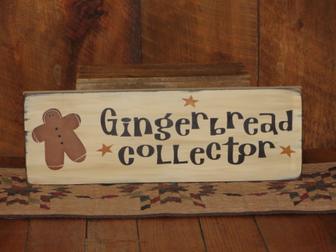 Primitive Gingerbread Collector Sign
