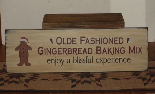 Olde Fashioned Gingerbread Baking Mix Kitchen Primitive Wood Sign