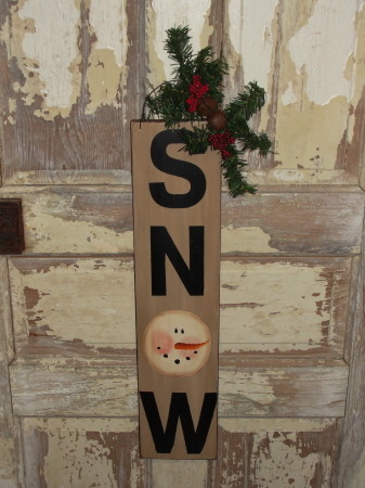Primitive SNOW Winter Wood Sign with Pine Accents