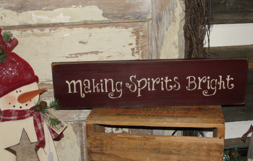 Making Spirits Bright Primitive Wood Sign