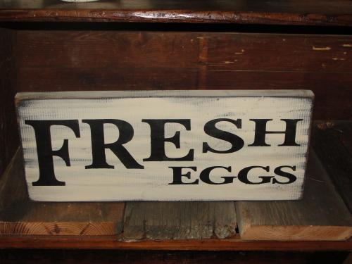 Fresh Eggs Primitive Wood Sign