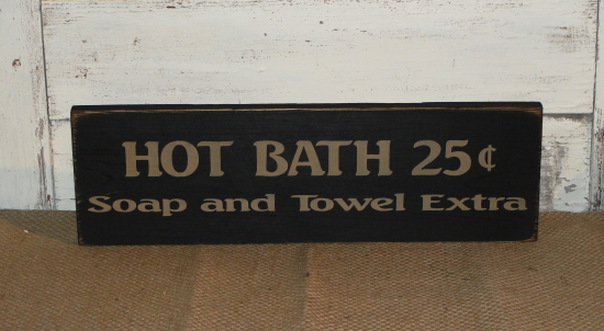 Hot Bath Primitive Wood  Stenciled Sign