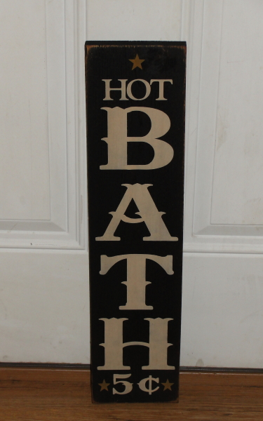 Hot Bath 5 cents Primitive Wood Sign