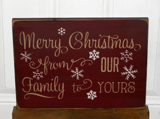 Merry Christmas From Our Family To Yours Primitive Wood Sign