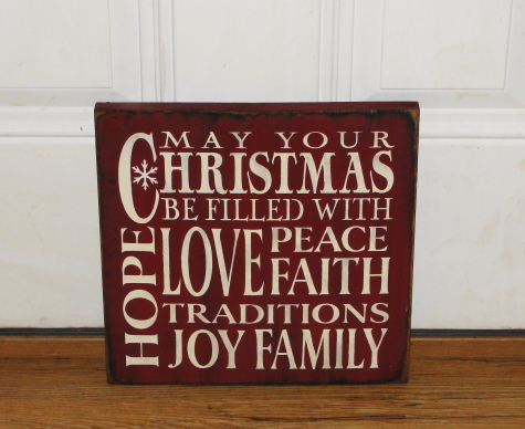May Your Christmas Be Filled With Peace Love Faith Joy Hope Traditions and Family Primitive Wood Sign