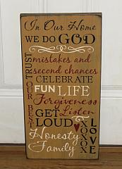 In Our Home We Do God Primitive Typography Wood Sign