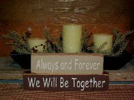 Always and Forever, We Will Be Together Primitive Wood Stacking Blocks