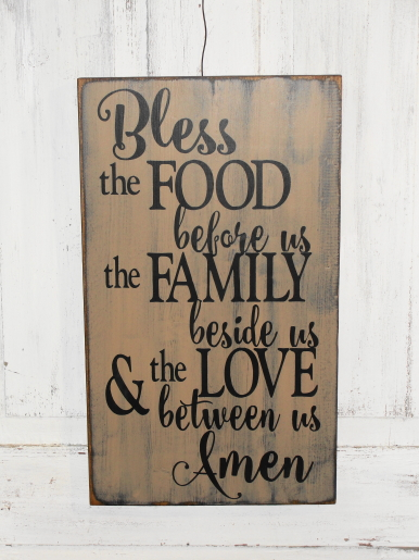 Bless the Food Before Us the Family beside us & the Love between us AMEN Primitive Wood Sign