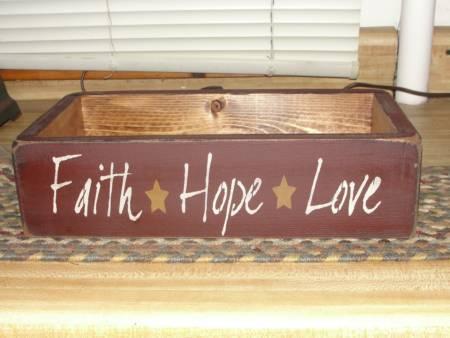 Faith Hope Love Primitive Box