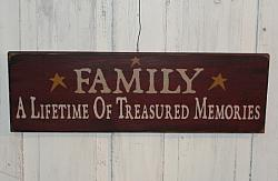 FAMILY A Lifetime of Treasures Memories Primitive Wood Sign