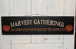 Black HARVEST GATHERINGS Acorns Gourds Pumpkins Primitive Wood Sign