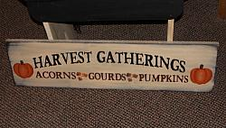 HARVEST GATHERINGS Acorns Gourds Pumpkins Primitive Wood Sign-Linen