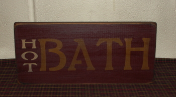 Hot BATH Primitive Sign