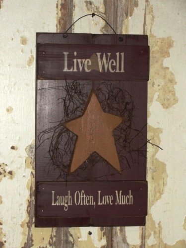 Live Well / Laugh Often / Love Much Primitive Shutter