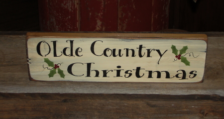 Olde Country Christmas Primitive Wood Sign